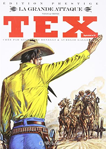 Tex spécial, Tome 6 : La grande attaque