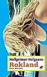 Hallgrimur Helgason: Rokland
