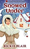 Snowed Under: The Leafy Hollow Mysteries, Book 5