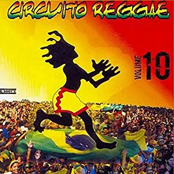Circuito Reggae,  Vol. 10