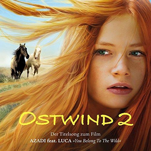 Ostwind 2 - Der Titelsong Zum Film