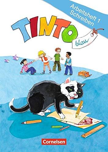TINTO 1 und 2 - Aktuelle blaue Ausgabe: 1. Schuljahr - Arbeitsheft 1 Schreiben: Inkl. Buchstabenhaus (Tinto 1 / Blaue JÜL-Ausgabe)