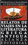 Relatos de viajes en la literatura griega antigua (El Libro De Bolsillo (Lb))