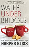 Water Under Bridges (Pink Bean Series) (Volume 5)