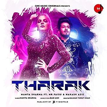 Tharak (feat. Mr. Faisu, Nakash Aziz)