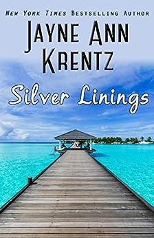 Silver Linings by [Jayne Ann Krentz]