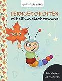 Lerngeschichten mit Wilma Wochenwurm: Teil 2 - Susanne Bohne