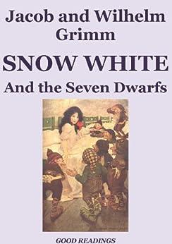 Snow White and the Seven Dwarfs (Illustrated Edition) (English Edition) par [Jacob Grimm, Wilhelm Grimm, John Batten, Arthur Rackham, Anne Andersob, Charles Robinson, Margaret Hunt]