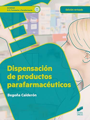 Dispensacion de productos parafarmacéuticos (Edición revisada): 15 (Sanidad)