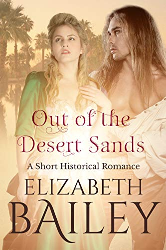 Book: Out of the Desert Sands - A Short Romance by Elizabeth Bailey