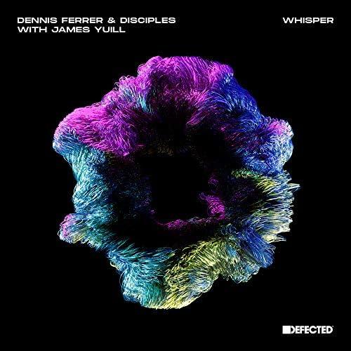 Dennis Ferrer & Disciples feat. James Yuill