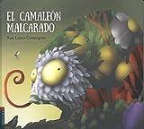 El camaleón malcarado (ALBUM ILUSTRADO INFANTIL) - 9788414001400 (Álbumes ilustrados)
