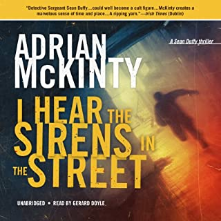 I Hear the Sirens in the Street     Detective Sean Duffy, Book 2              Auteur(s):                                                                                                                                 Adrian McKinty                               Narrateur(s):                                                                                                                                 Gerard Doyle                      Durée: 9 h et 39 min     9 évaluations     Au global 4,7