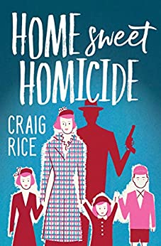 Home Sweet Homicide by [Craig Rice]