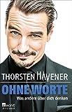 Expert Marketplace -  Thorsten Havener  - Ohne Worte: Was andere über dich denken