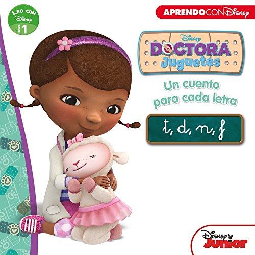 Doctora Juguetes. Un cuento para cada letra: t, d, n, f (Leo con Disney - Nivel 1)