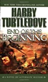 End of the Beginning (Pearl Harbor) by Turtledove, Harry (August 1, 2006) Mass Market Paperback