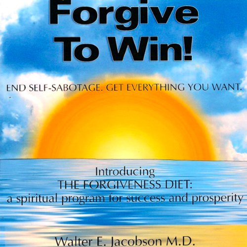 Forgive to Win! audiobook cover art