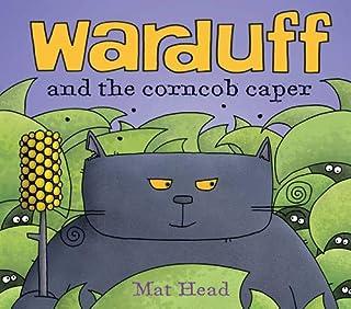 Warduff: and the corncob caper