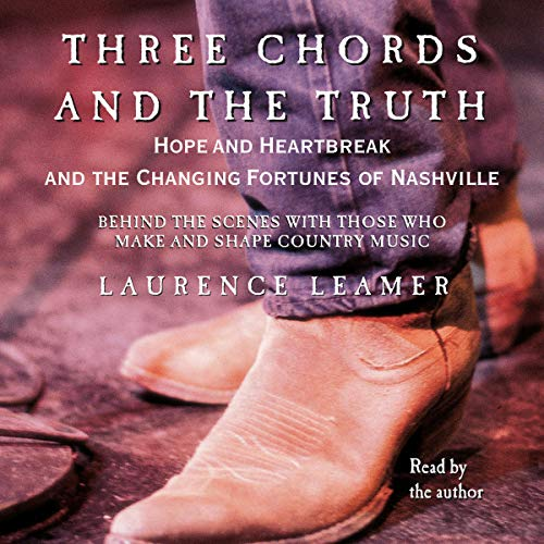 Three Chords and the Truth audiobook cover art