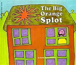 The Big Orange Splot[BIG ORANGE SPLOT SCHOOL & LIBR][Prebound]