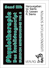 Physiotherapie, Das Ausbildungsscript. Bd.3b
