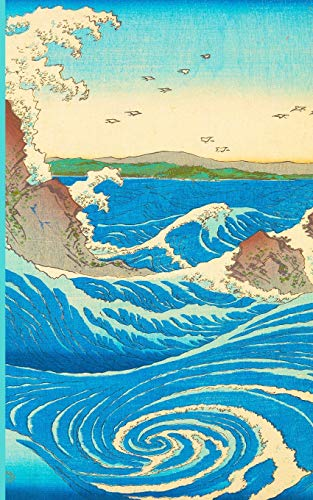 """Naruto Whirlpool, Awa Province 5x8"""" Writer's Utility Notebook: The perfect size to take in your purse, satchel, bookbag, overnight bag, personal airplane baggage or anywhere a writer will get ideas."""
