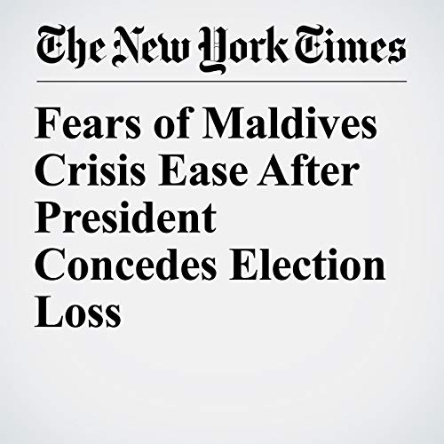 Fears of Maldives Crisis Ease After President Concedes Election Loss copertina