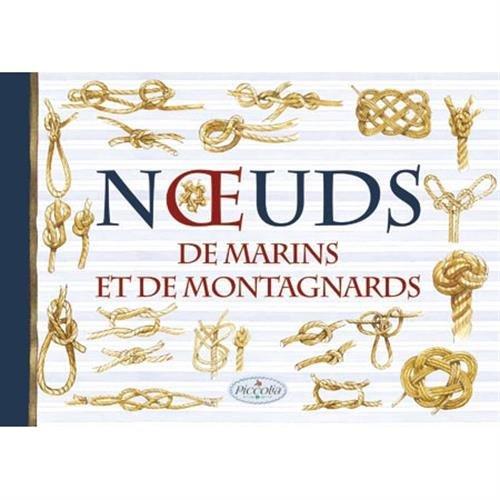 Noeuds de marins et de montagnards (Les Noeuds)