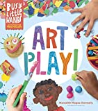 Busy Little Hands: Art Play!: Activities for Preschoolers (English Edition)