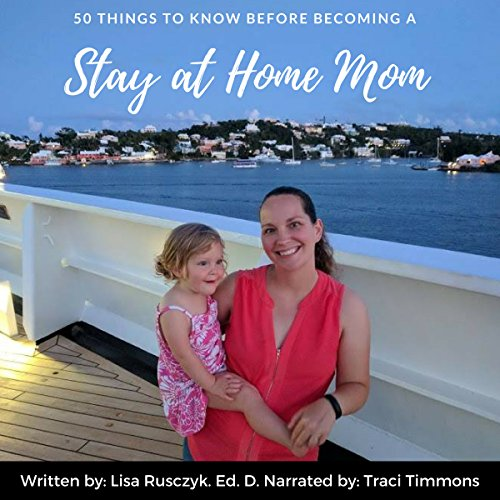 50 Things to Know Before Becoming a Stay at Home Mom audiobook cover art
