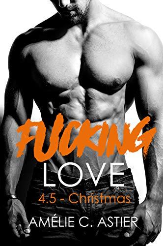 Fucking Love, Tome 4.5 : Christmas