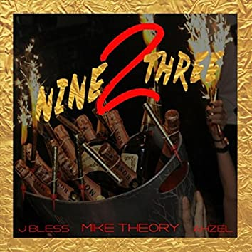 Nine 2 Three (feat. J. Bless & Ahzel)