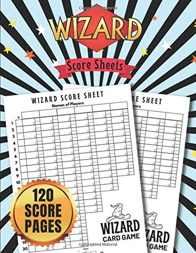 Wizard Score Sheets: Wizard Score Pads for Wizard Board Games Nice Obvious Text, Large Print 8.5*11 inch, 120 Score pages