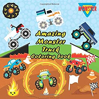 Amazing Monster Truck Coloring Book: Monster Truck Coloring Activity Book for Boys and Girls with a pattern for coloring, ...