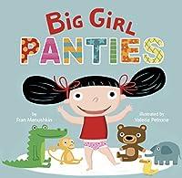 Big Girl Panties 0307931528 Book Cover