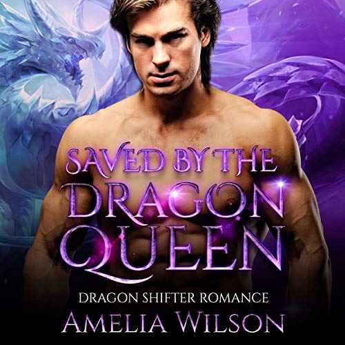 Saved by the Dragon Queen cover art