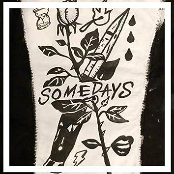 Somedays