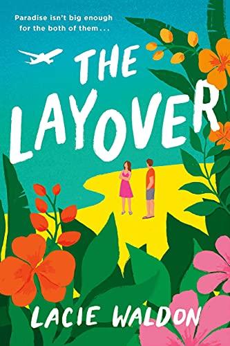 The Layover (English Edition) par [Lacie Waldon]