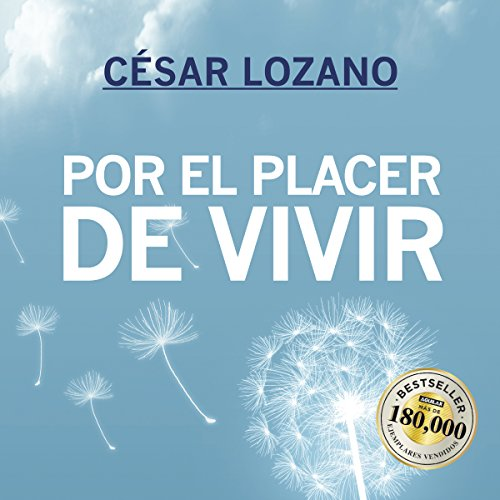 Por el placer de vivir [For the Pleasure of Living] audiobook cover art