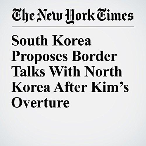 South Korea Proposes Border Talks With North Korea After Kim's Overture copertina