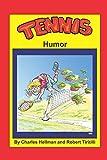 Tennis Humor (Sports Humor)