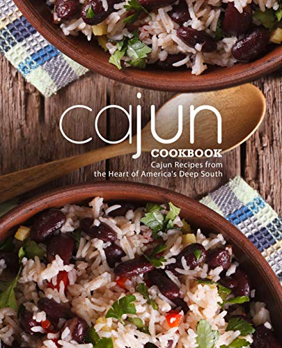 Cajun Cookbook: Cajun Recipes from the Heart of America's Deep South by [BookSumo  Press]
