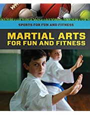 Martial Arts for Fun and Fitness (Sports for Fun and Fitness)