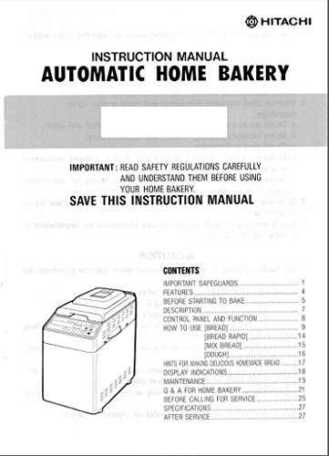 Hitachi Bread Machine Maker Instruction Manual (Model: HB-B201) Reprint [Plastic Comb]
