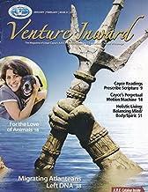 Venture Inward:Scriptural RX in Cayce Readings; Edgar Cayce's Perpetual Motion Machine; DNA Evidence of Atlantean Survivor...