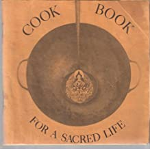 Best cookbook for a sacred life Reviews