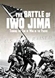The Battle of Iwo Jima: Turning the Tide of War in the Pacific (Tangled History)