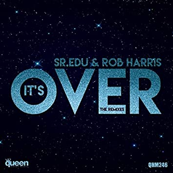 It's Over (The Remixes)