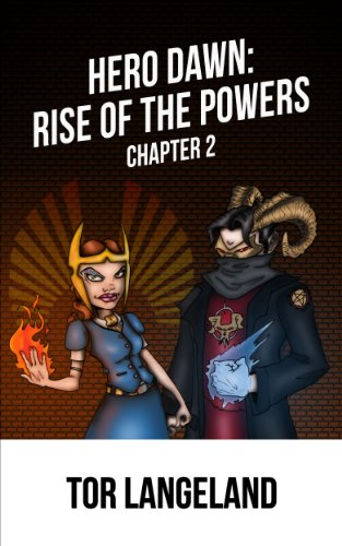 Hero Dawn: Rise of the Powers Part II (Hero Dawn:Rise of the Powers Book 2) (English Edition)